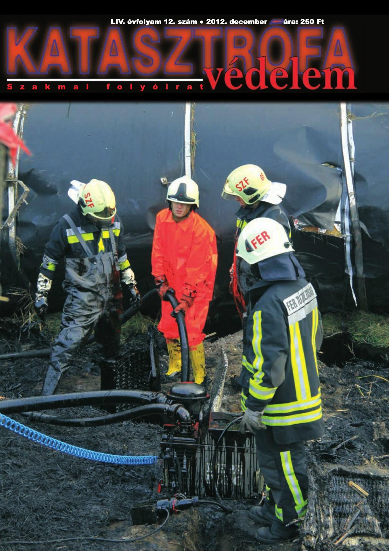 A Katasztrófavédelem magazin LIII. évfolyam 12. szám megtekintése