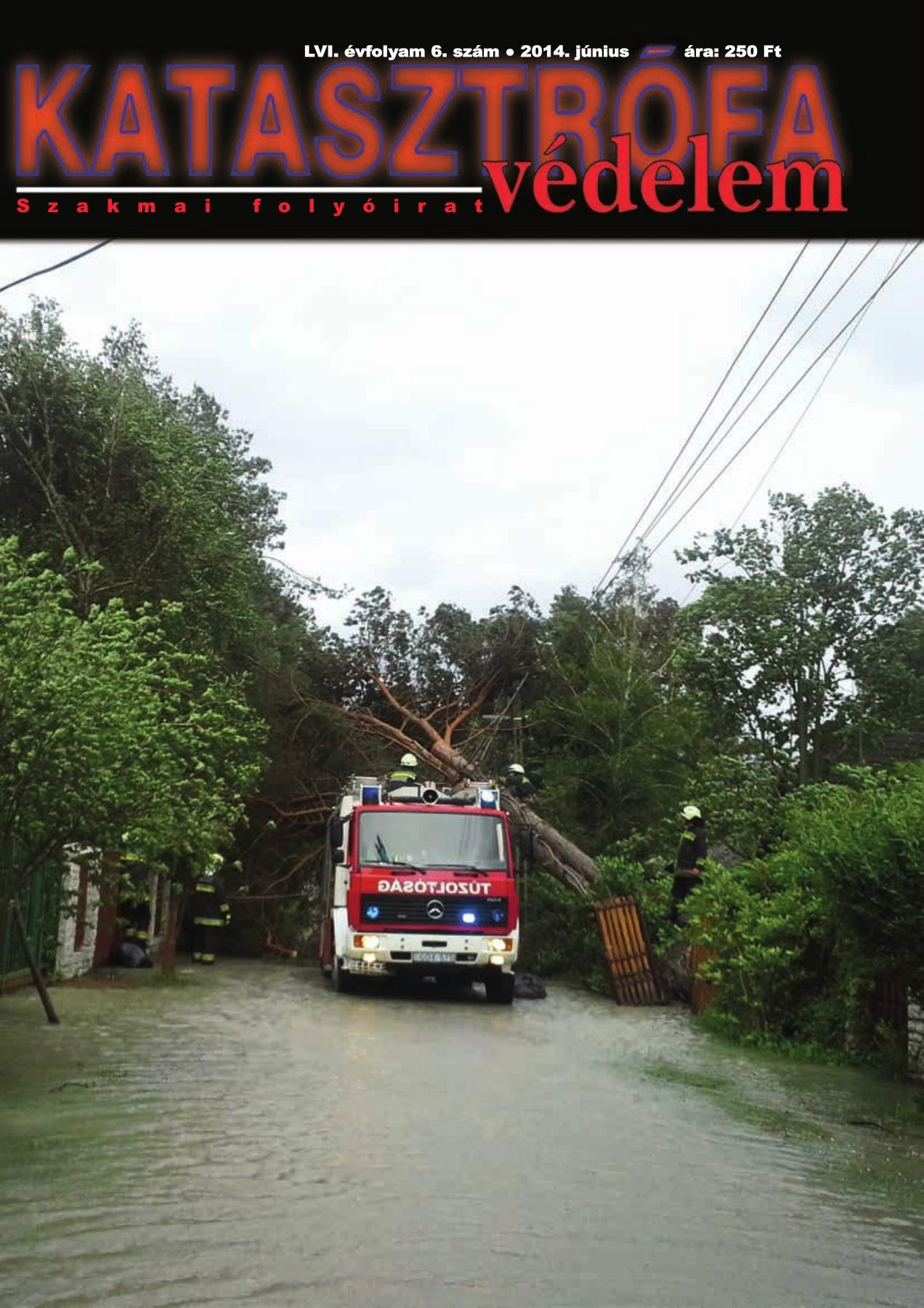 A Katasztrófavédelem magazin LVI. évfolyam 6. szám megtekintése