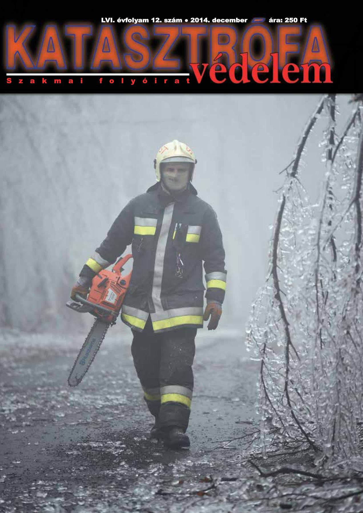 A Katasztrófavédelem magazin LVI. évfolyam 12. szám megtekintése