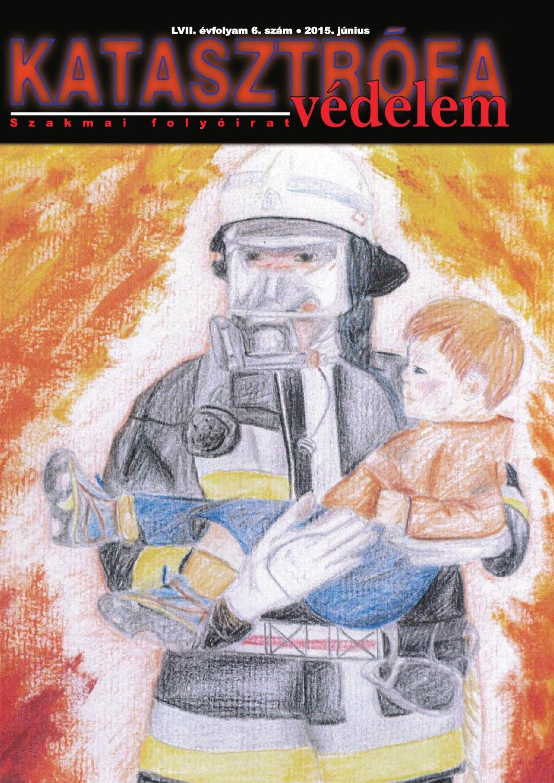 A Katasztrófavédelem magazin LVII. évfolyam 6. szám megtekintése