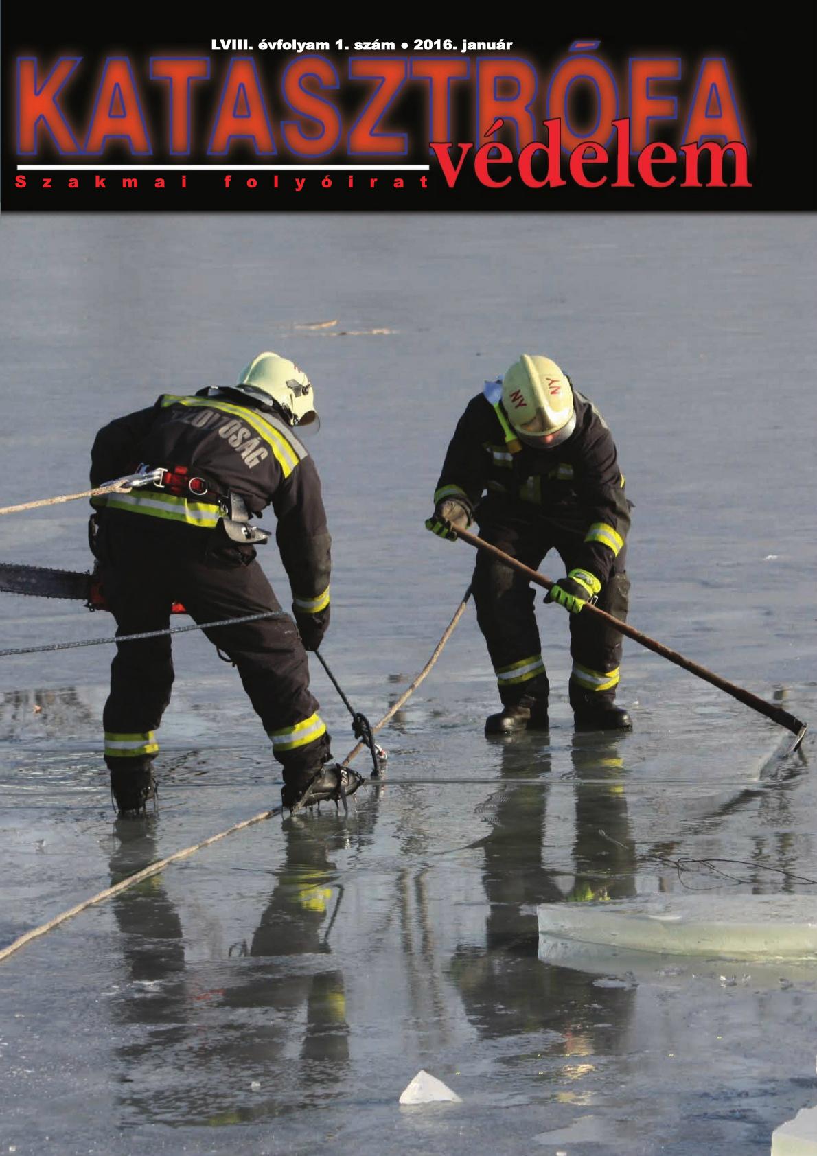 A Katasztrófavédelem magazin LVIII. évfolyam 1. szám megtekintése