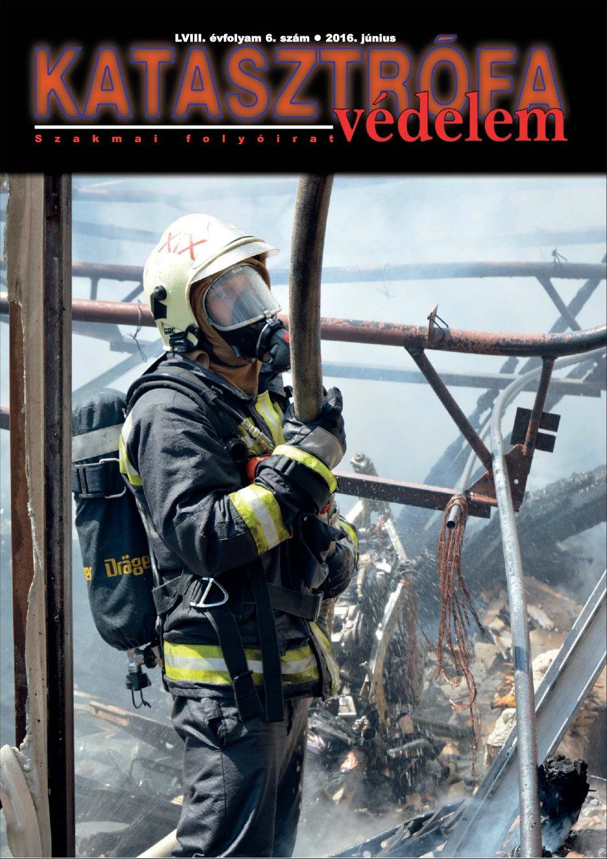 A Katasztrófavédelem magazin LVIII. évfolyam 6. szám megtekintése