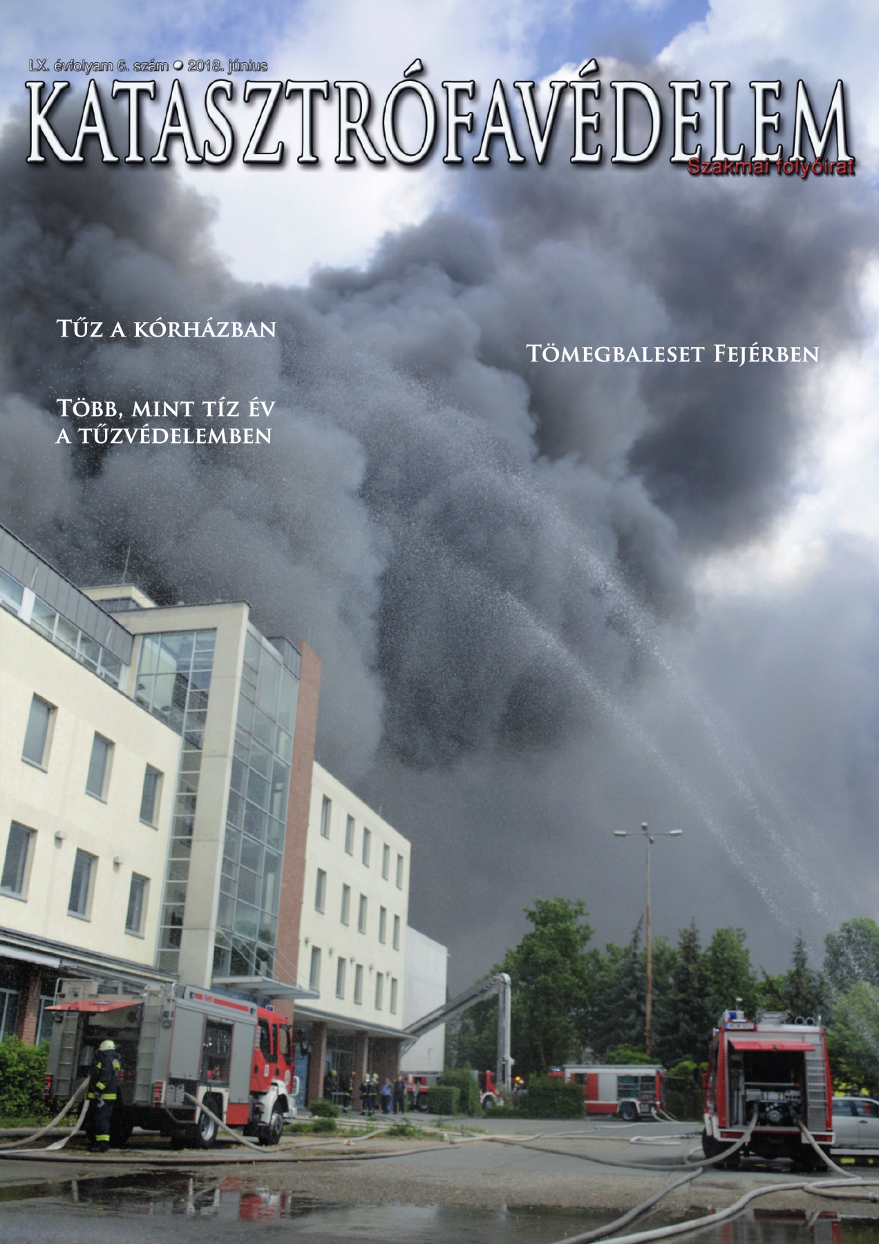 A Katasztrófavédelem magazin LX. évfolyam 6. szám megtekintése