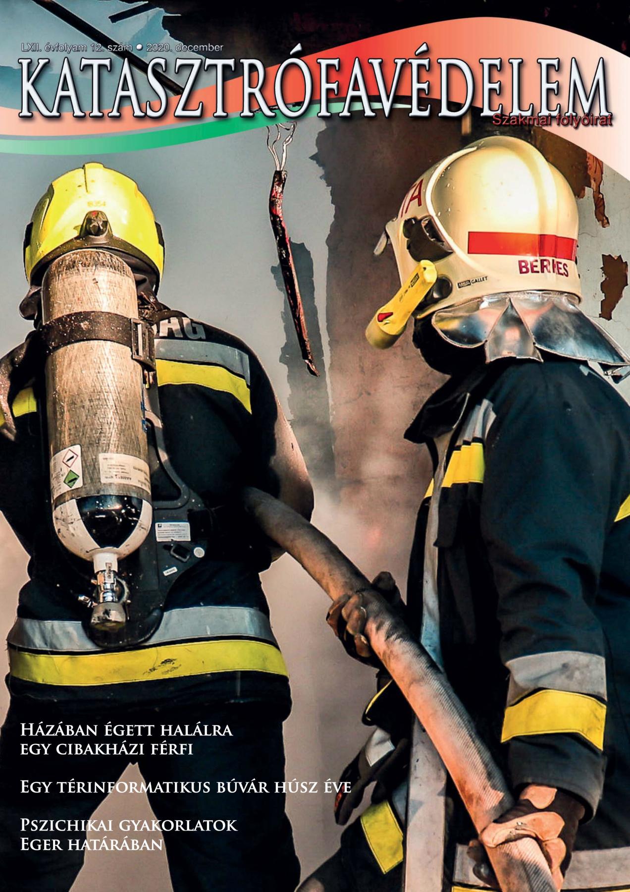 A Katasztrófavédelem magazin LXII. évfolyam 12. szám megtekintése