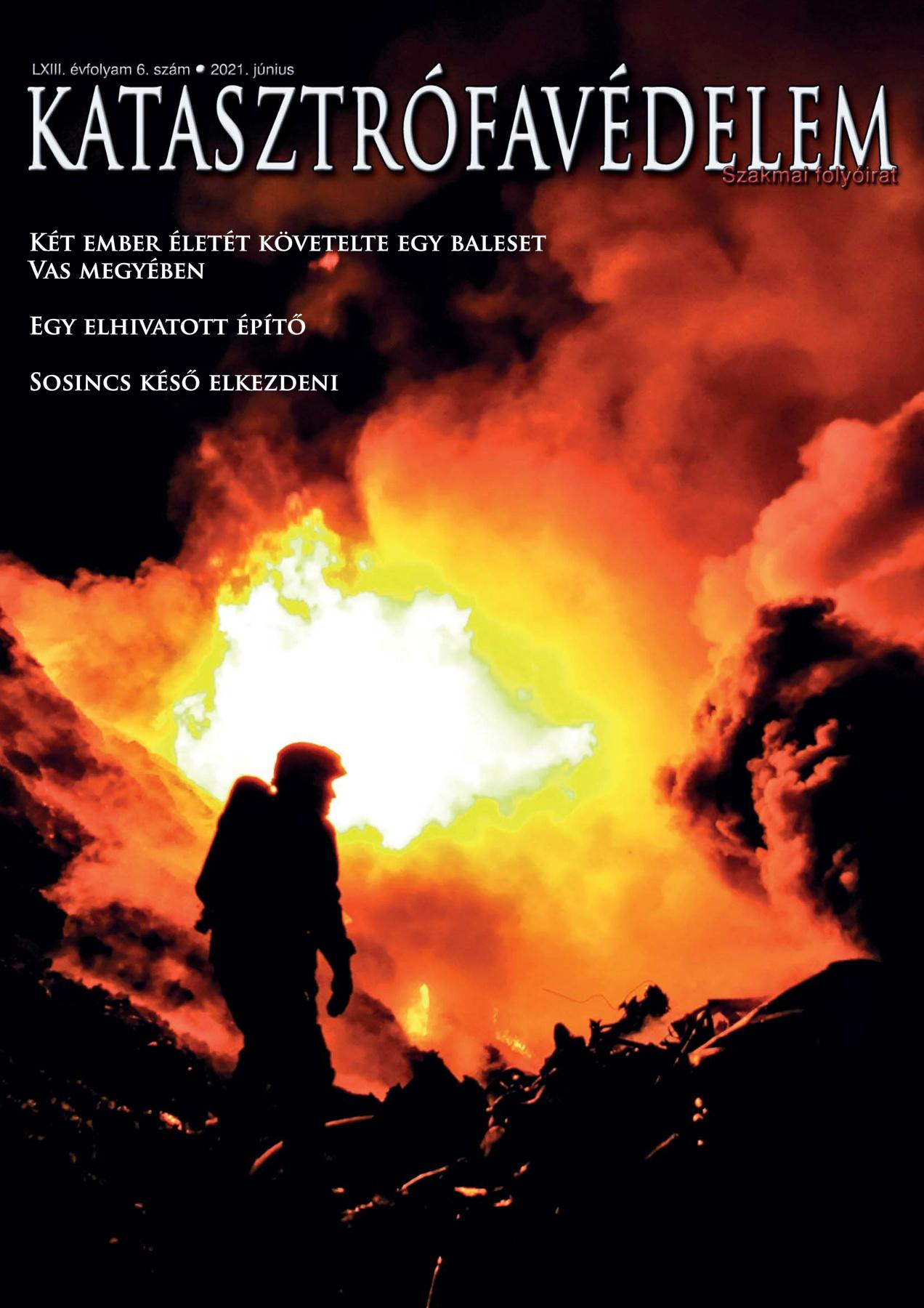 A Katasztrófavédelem magazin LXIII. évfolyam 6. szám megtekintése