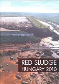 Red Sludge - 2010 megnyitása