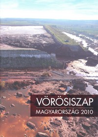 Vörösiszap - 2010 megnyitása